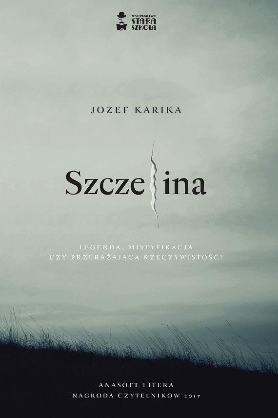 Jozef Karika - Szczelina