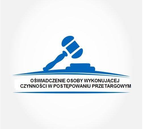 Oświadczenie osoby wykonującej czynności w postępowaniu o udzielenie zamówienia publicznego