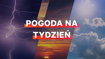 Prognoza pogody na tydzień 26 sierpnia-1 września.