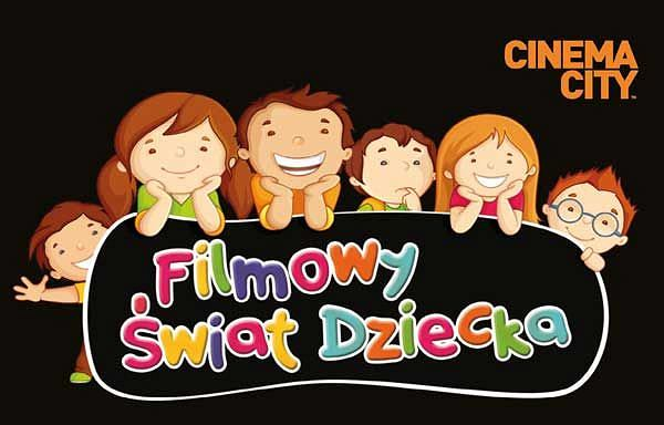 Filmowy świat dziecka w Cinema City