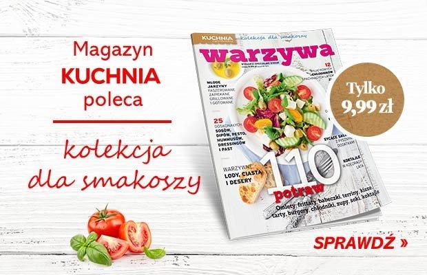 """""""Warzywa"""" - specjalne wydanie miesięcznika """"Kuchnia"""" już w sprzedaży!"""