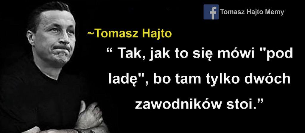 Tomasz Hajto Przeszedł Samego Siebie Najlepsze Cytaty I To